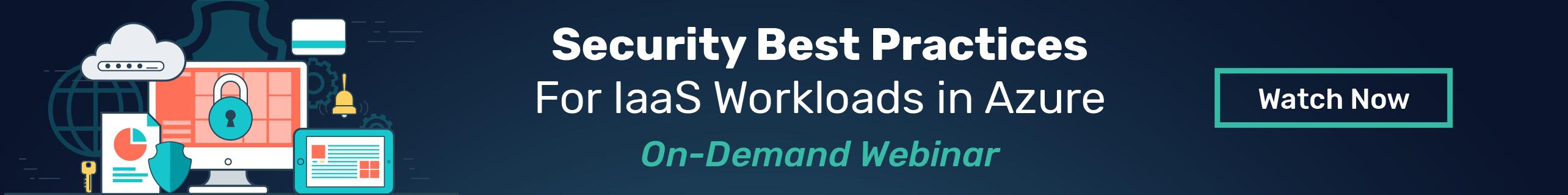 Security Best Practices for IaaS Workloads in Azure