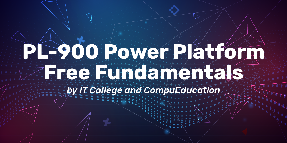 power platform free fundamentals course by it college and compueducacion