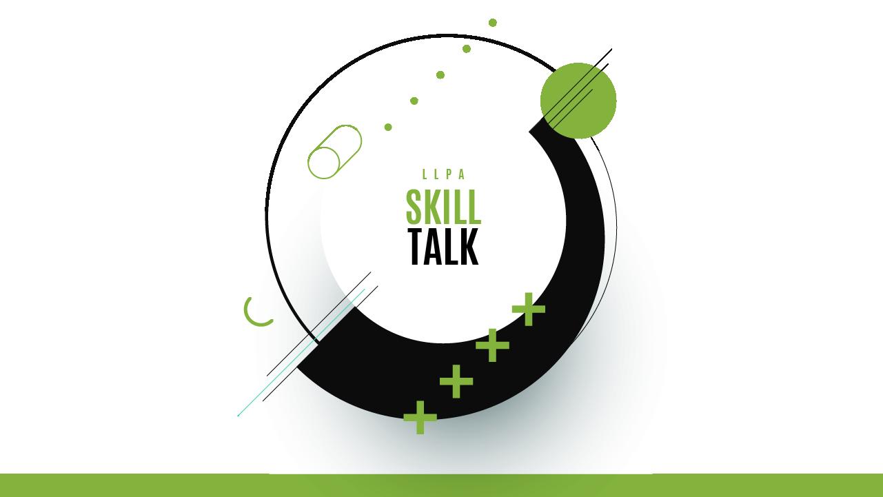 the llpa skills talk banner